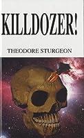 Killdozer! (Sabrane kratke priče 3)