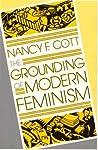 The Grounding of Modern Feminism