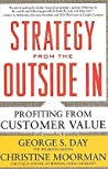 Strategy from the Outside In: Profiting from Customer Value