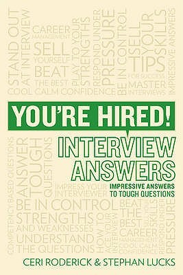Youre Hired! Interview Answers: Brilliant Answers to Tough Interview Questions