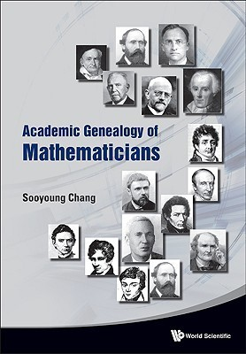 Academic Genealogy of Mathematicians Sooyoung Chang