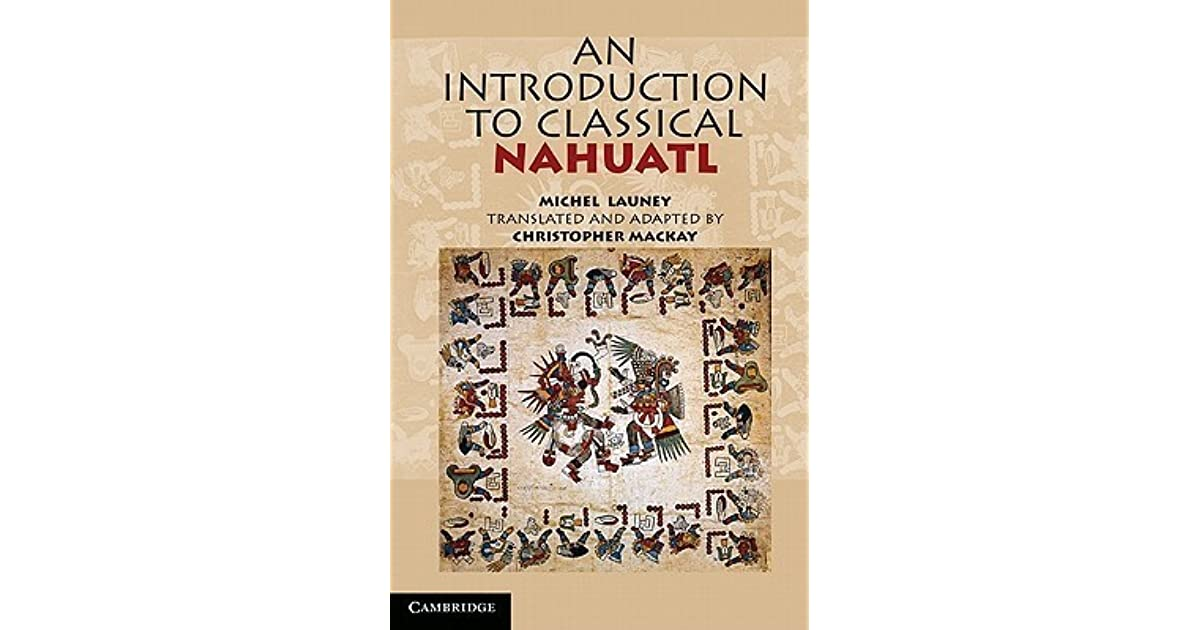 An Introduction to Classical Nahuatl