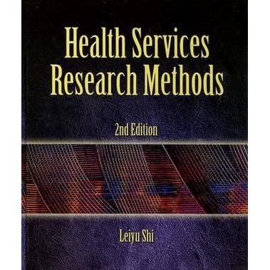 Health services research methods by leiyu shi fandeluxe Gallery