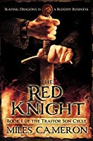 The Red Knight (The Traitor Son Cycle #1)
