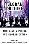 Global Culture: Media, Arts, Policy, and Globalization