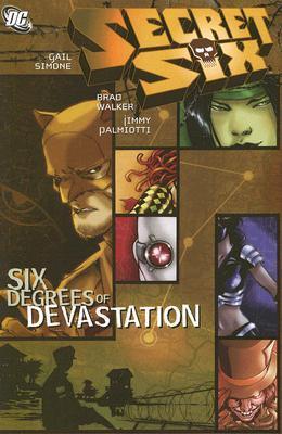 Secret Six: Six Degrees of Devastation  pdf