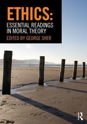 Ethics- Essential Readings in Moral