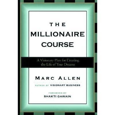 the millionaire course marc allen free pdf