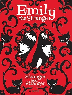 Stranger and Stranger (Emily the Strange, #2)