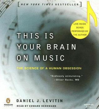 """""""This Is Your Brain on Music: The Science of a Human Obsession"""" book cover"""