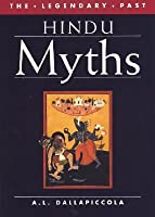 Hindu Myths (Legendary Past Series (British Museum Publications))