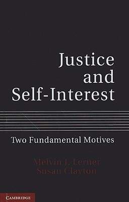 Justice and Self-Interest Two Fundamental Motives