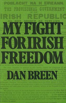 My Fight For Irish Freedom