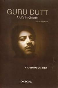 Guru Dutt: A Life in Cinema