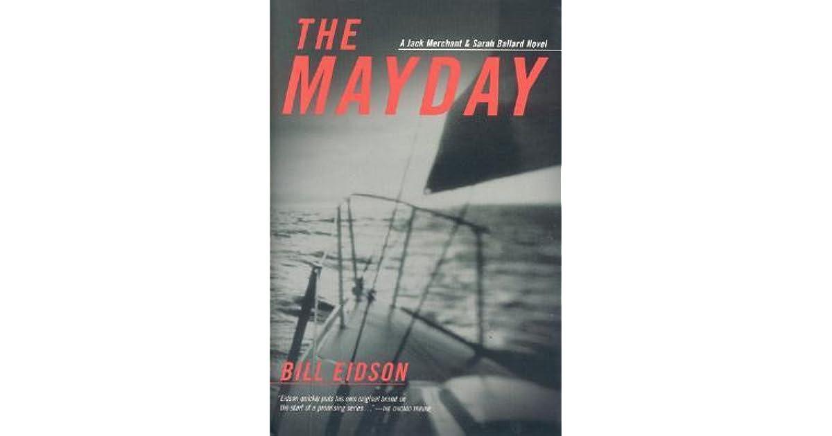 The Mayday: A Jack Merchant and Sarah Ballard Novel by Bill
