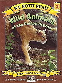 Wild Animals of the United States (We Both Read - Level 2)