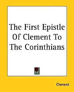 The First Epistle of Clement to the Corinthians