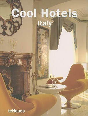 Cool Hotels: Italy