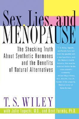 Sex-lies-and-menopause-the-shocking-truth-about-synthetic-hormones-and-the-benefits-of-natural-alternatives