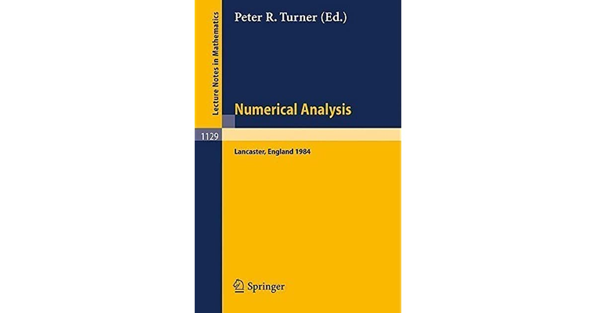 Numerical Analysis, Lancaster 1984: Proceedings of the Serc