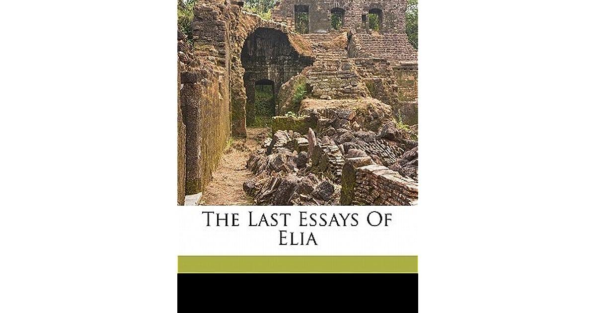 The Last Essays of Elia