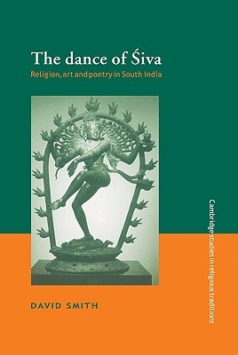 The Dance of Siva: Religion, Art and Poetry in South India