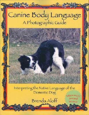 Canine Body Language by Brenda Aloff
