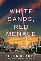 White Sands, Red Menace (Green Glass #2)