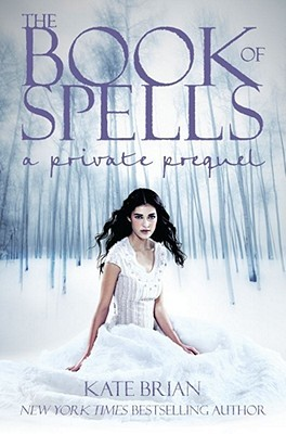 The Book of Spells (Private, #0.5)