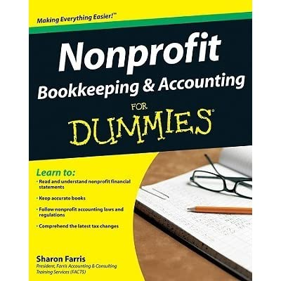Nonprofit Bookkeeping And Accounting For Dummies By Sharon Farris