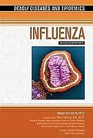 Influenza (Deadly Diseases & Epidemics (Hardcover))