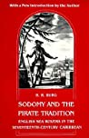 Sodomy and the Pirate Tradition: English Sea Rovers in the Seventeenth-Century Caribbean