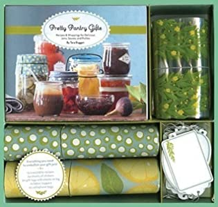 Pretty Pantry Gifts: A Recipe and Wrapping Kit for Jams, Sauces, and Pickles
