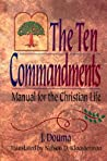 The Ten Commandments: Manual for the Christian Life