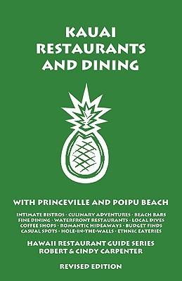 Kauai Restaurants and Dining with Princeville and Poipu Beach