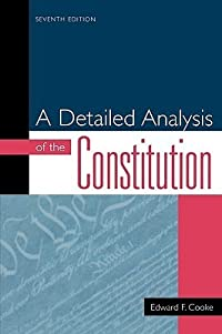 A Detailed Analysis of the Constitution