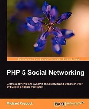 [PDF / Epub] ☁ PHP 5 Social Networking  ✎ Michael Peacock – Vejega.info