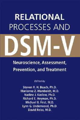 Relational Processes and Dsm-V: Neuroscience, Assessment, Prevention, and Treatment