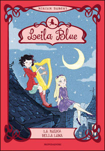 La musica della luna (Leila Blue, #2)