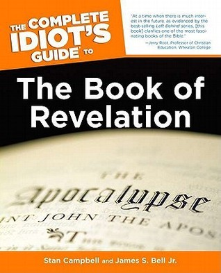 The Complete idiots guide to the book of revelation