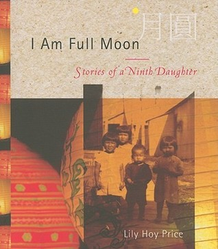 I Am Full Moon Stories of a Ninth Daughter