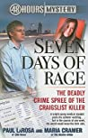 Seven Days of Rage: The Deadly Crime Spree of the Craigslist Killer (48 Hours Mystery)