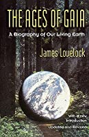 The Ages of Gaia: A Biography of Our Living Earth