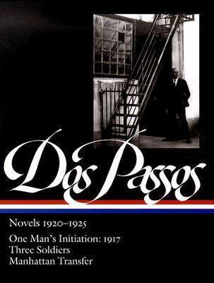 Novels, 1920-1925 by John Dos Passos