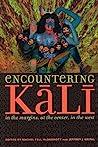 Encountering Kali by Rachel Fell McDermott