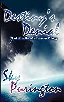 Destiny's Denial (MacLomain, #2)