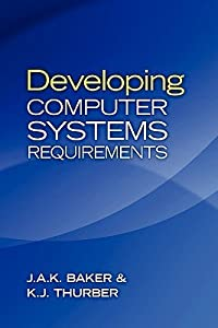 Developing Computer Systems Requirements