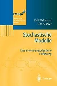 Stochastische Modelle: Eine anwendungsorientierte Einführung