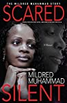 Scared Silent: The Mildred Muhammad Story