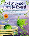 Cool Melons- Turn to Frogs!: The Life and Poems of Issa